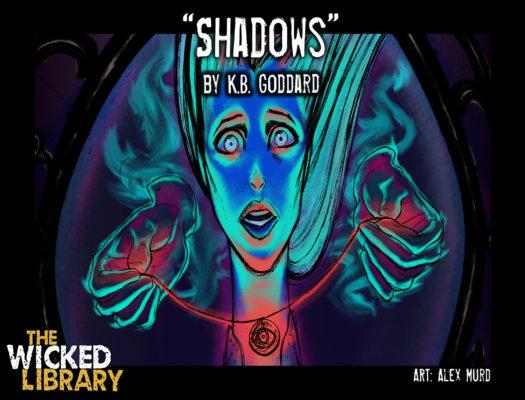 703: Shadows by K.B. Goddard