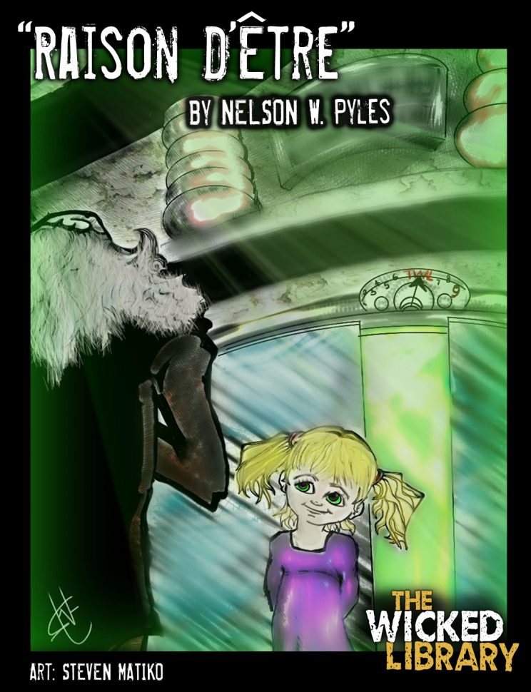707: Raison D'être by Nelson W. Pyles