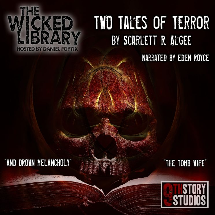 717: Two Tales of Terror - by Scarlett R. Algee