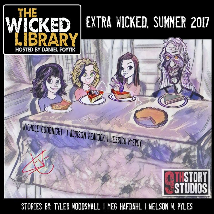 721: Extra Wicked Summer 2017