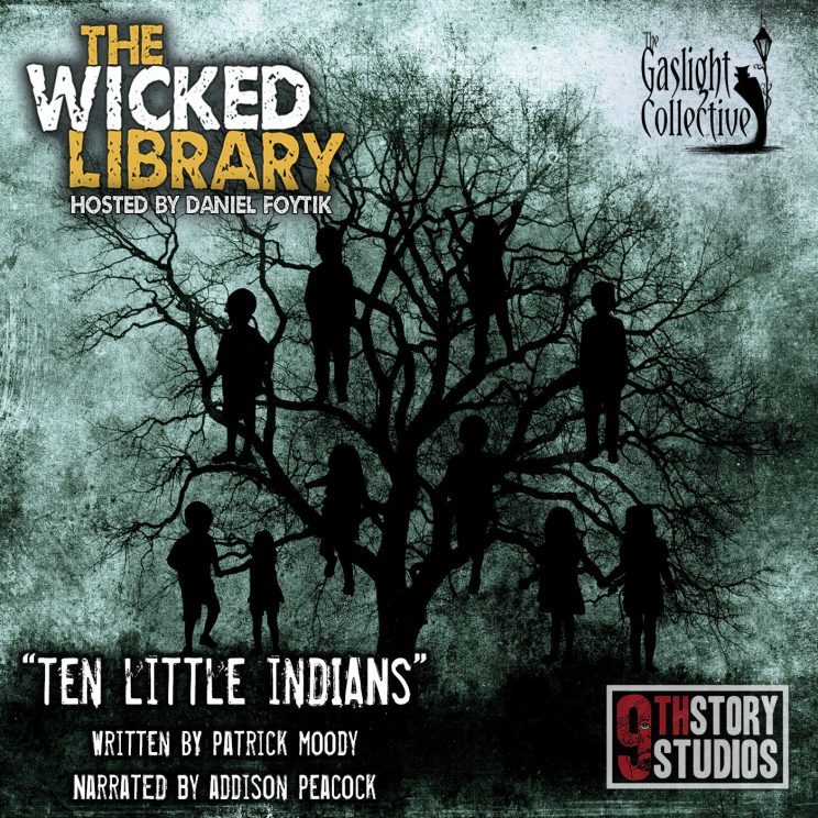 722: Ten Little Indians - by Patrick Moody