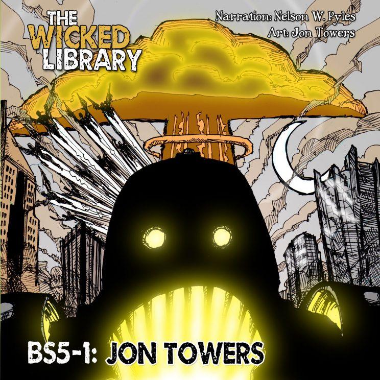 "BS5-1: ""Djinn Jihad"" by Jon Towers"