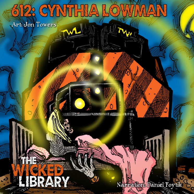 "612: ""Train Man"" by Cynthia Lowman"