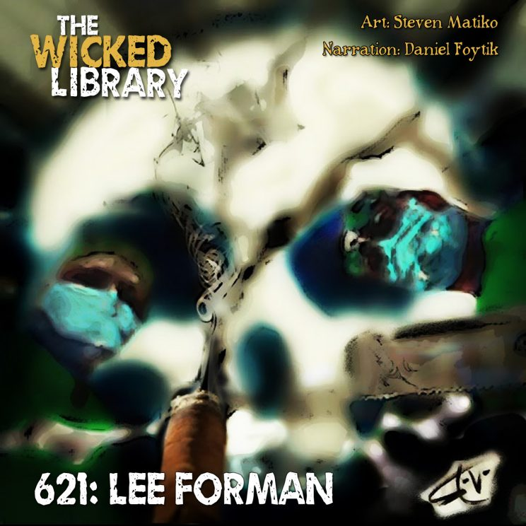 """621: """"The Taking of Leon Winchell"""" by Lee Forman"""