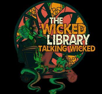The Wicked Library – Go ahead…Leave the lights on